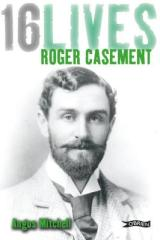 Roger Casement in the 16 Lives series