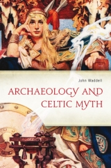 At a Crossroads: Archaeology engages with Myth