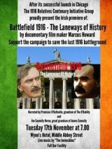 'Battlefield 1916 –  The Laneways ofHistory'