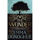 Book Review: THE WONDER. By Emma Donoghue