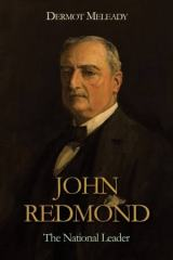 John Redmond: one of Irish history's great losers