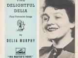 Delia Murphy 'Ballad Queen'1902-1971